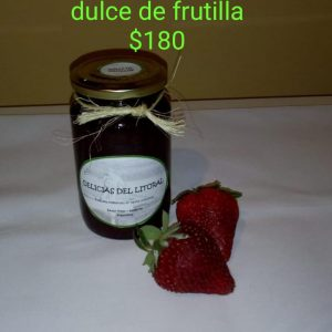 Dulce de Frutillas «Delicias del Litoral»
